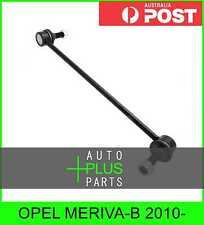 Fits OPEL MERIVA-B 2010- - Front Stabiliser / Anti Roll Sway Bar Link