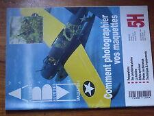 $$v Avions Blindes Maquettes Magazine HS N°5 COmment photographier vos maquettes
