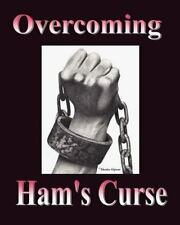 Overcoming Ham's Curse by Therlee Gipson (2010, Paperback)