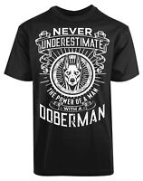 Never Underestimate The Power Of A Man New Mens Shirt Power Of Doberman Top Tee