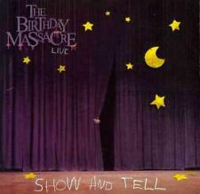 THE BIRTHDAY MASSACRE - SHOW AND TELL USED - VERY GOOD CD