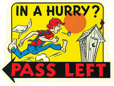 """In A Hurry - Pass Left""    Hot Rod  Vintage 1950's Style Travel Sticker Decal"