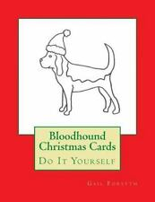 Bloodhound Christmas Cards : Do It Yourself by Gail Forsyth (2015, Paperback)