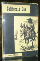 SCARCE, CALIFORNIA JOE, by PANSY RUPP, 1951, FIRST EDITION, WESTERN AMERICANA