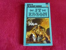 Back To The Bloody Border By J.T. Edson (1970)