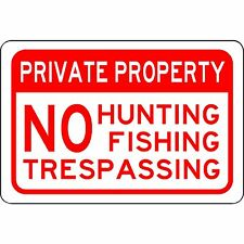 """Private Property No Hunting Fishing Trespassing 12""""x8"""" Aluminum Metal Sign"""