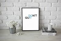 Inspirational Quote Motivational Quote Poster Print Picture Wall Art Don'T Quit