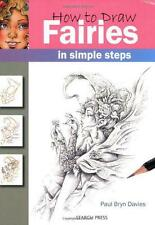 How to Draw Fairies: In Simple Steps by Paul Bryn Davies | Paperback Book | 9781