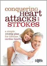 Conquering Heart Attacks and Strokes: Your 10 Step