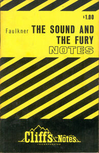 William Faulkner The Sound And The Fury Cliffs Notes Cliff Cliff's Book Study