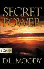 Pure Gold Classics: Secret Power by Dwight Lyman Moody (2006, Paperback) bs3-1