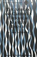 The African and Caribbean Historical Novel in French von Paschal B. Kyiiripuo Kyoore (1999, Taschenbuch)