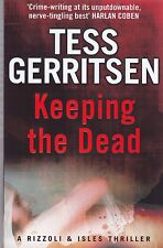 Keeping the Dead by Tess Gerritsen - New Paperback Book