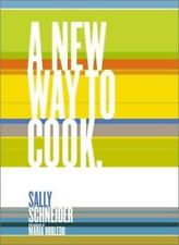 A New Way to Cook by Sally Schneider (2001, Reinforced, Teacher's Edition of ...