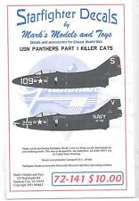 Starfighter USN Panther Decals Part I 'Killer Cats'  in 1/72 141, N Armstrong ST
