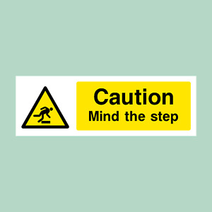 Caution Mind the Step - Plastic Sign / Stickers - All Sizes - (WG11)