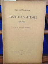 Bonnel Réorganisation de l'instruction publique en 1802...