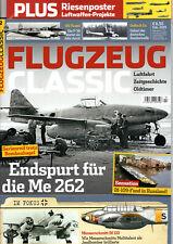 FLUGZEUG CLASSIC 2/2019 ENDSPURT FÜR DIE Me 262