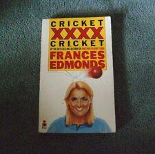 CRICKET XXXX CRICKET by Frances Edmonds (1987, paperback)