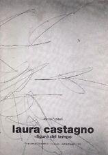 Paolo Fossati. Laura Castagno. ''Figura del tempo''