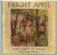 April by Marquerite-de-Angeli 1946 1st Ed. Rare Book! $