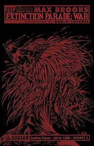 The Extinction Parade: War # 3 of 5 Red Foil Cover Limited to1000 Avatar NM