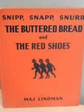 SNIPP SNAPP SNURR THE BUTTERED BREAD AND THE RED SHOES MAJ LINDMAN 1934 LITHOS