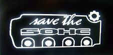 Save the SOHC Decal