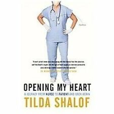 Opening My Heart: A Journey from Nurse to Patient and Back Again-ExLibrary