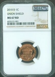 2010 D UNION SHIELD CENT PENNY NGC MS 67 RD (CHERRY RED) MAC SPOTLESS Quality✔️