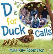 D Is for Duck Calls, Robertson, Kay, Good Book