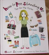 B000TXU7TM How to Pee Standing Up: Tips for Hip Chicks