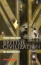 BRITISH CIVILIZATION / JOHN OAKLAND / LIVRE EN ANGLAIS TBE