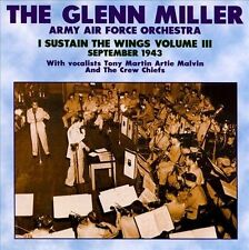 Army Air Force Orchestra: I Substain Wings, Vol. 3 by Glenn Miller (CD, Aug-1996, Magic)