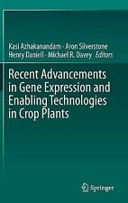 Recent Advancements in Gene Expression and Enabling Technologies in Crop...