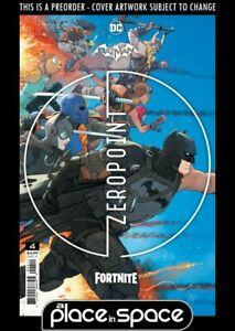 (WK22) BATMAN / FORTNITE: ZERO POINT #4A PREORDER INCLUDES DLC CODE