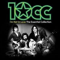 10cc - I'm Not In Love: The Essential Collection (NEW 2 x CD)