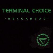 TERMINAL CHOICE Reloadead - 2CD - Ltd. Digipak