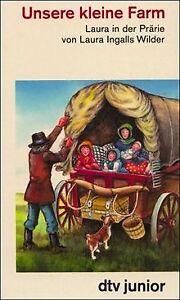 Unsere kleine Farm:   Laura in der Prärie von Wilder, La...   Buch   Zustand gut