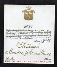 PAUILLAC GCC ETIQUETTE CHATEAU MOUTON D' ARMAILHAC 1934 RARE   §14/08/16§