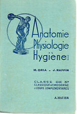 ANATOMIE PHYSIOLOGIE HYGIENE 3e, par M. ORIA et J. RAFFIN, Librairie HATIER