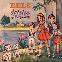 EELS - DAISIES OF THE GALAXY (BACK TO BLACK EDITION)  180 GR VINYL LP NEU