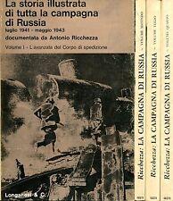 Ricchezza Antonio LA STORIA ILLUSTRATA DI TUTTA LA CAMPAGNA DI RUSSIA = 4 voll.