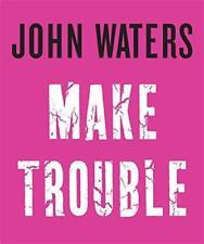 faire Trouble par eaux, John Livre relié 9781472153296 NEUF