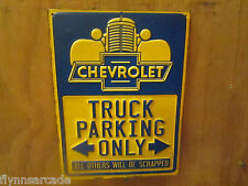 Chevrolet Truck Parking Only SIGNS MAN CAVE Metal Display ALL OTHERS SCRAPPED