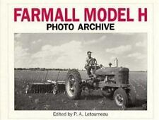 Farmall Model H Photo Archive by P. A Letourneau (1993, Paperback)