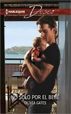 No solo por el bebé: (No Only Because of the Baby) (Harlequin DeseoNo Only