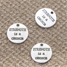 8pcs Strength is a Choe charms Antique silver tone Strength Quotes pendant 20mm