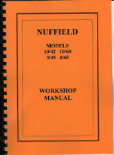 Nuffield 10/42, 10/60, 3/45 and 4/65 Tractor Workshop Manual