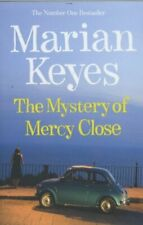 The Mystery of Mercy Close By Marian Keyes. 9780718155322